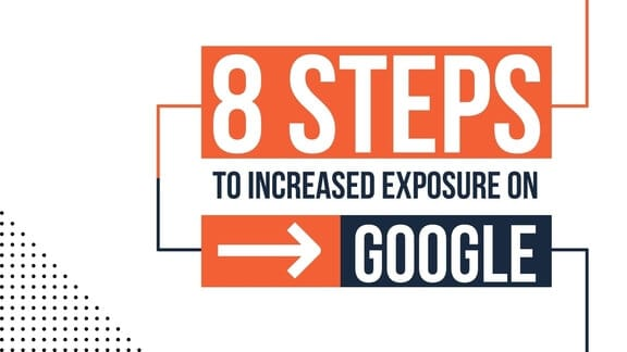 Guide on 8 Steps to Increase Exposure on Google